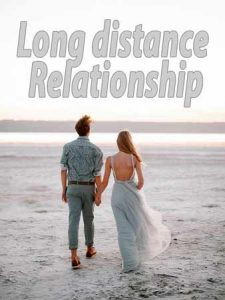 How to Make a Long Distance Relationship Work ?